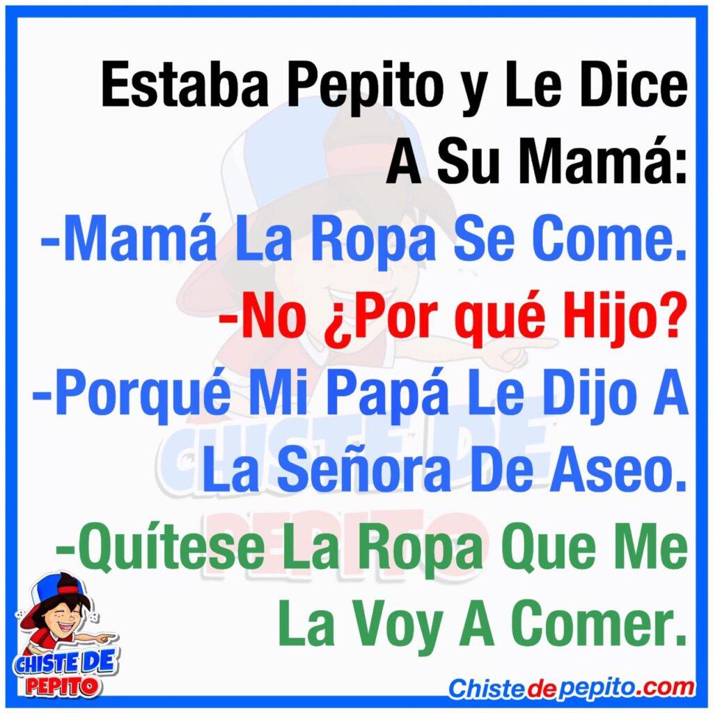 Estaba Pepito y Le Dice A Su Mamá